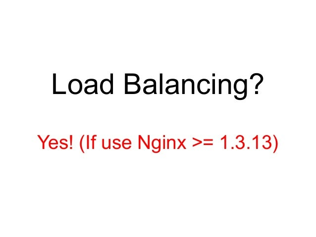 Load Balancing using ELB ●  ELB (Elastic Load Balancer)'s HTTP(S) proxy does not understand websocket requests  ●  Use TCP...