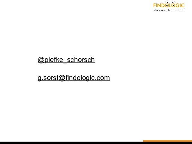 @piefke_schorsch g.sorst@findologic.com