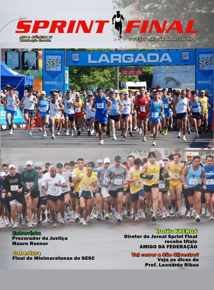 ANO 2 - NÚMERO 17   Distribuição Gratuita           www.jornalsprintfinal.com.br     Entrevista                           ...