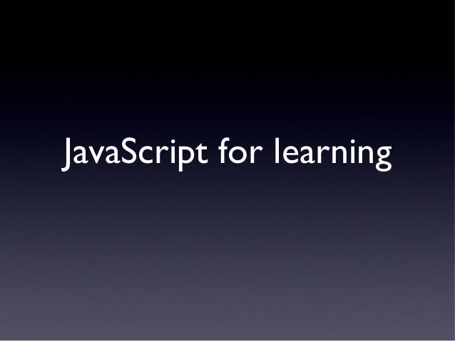 JavaScript for learning