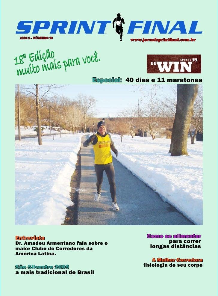 ANO 2 - NÚMERO 18                                       www.jornalsprintfinal.com.br        dição para você. 18 E mais   a...