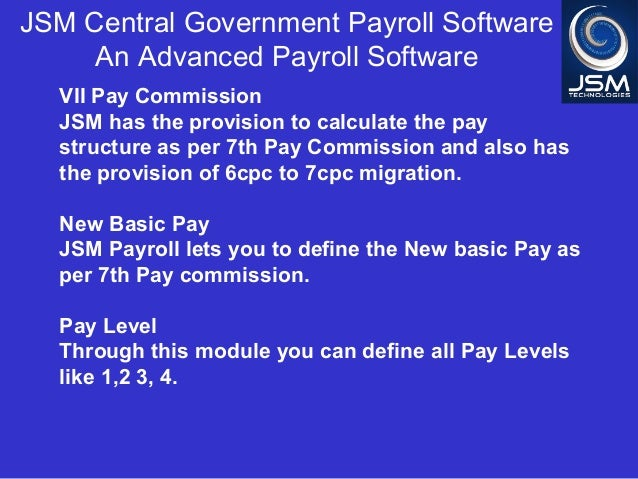 JSM Central Government Payroll Software as per VI and VII Pay Commiss…