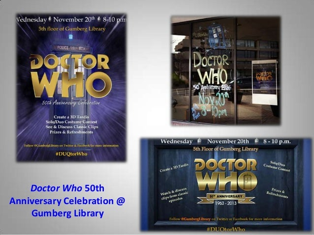 Doctor Who 50th Anniversary Celebration @ Gumberg Library