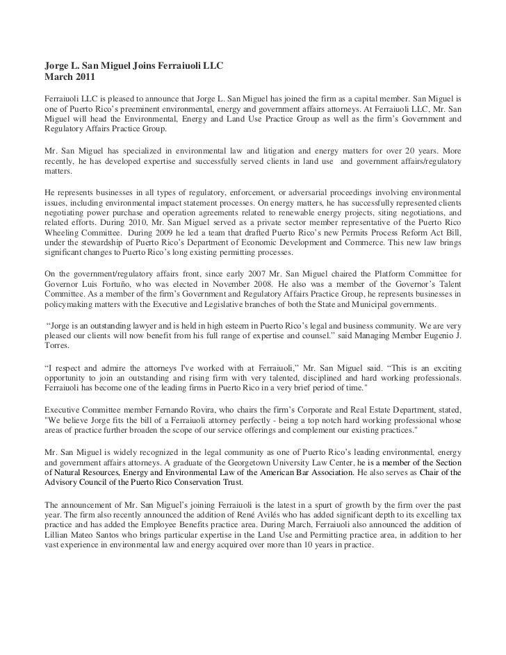 Jorge L. San Miguel Joins Ferraiuoli LLCMarch 2011Ferraiuoli LLC is pleased to announce that Jorge L. San Miguel has joine...