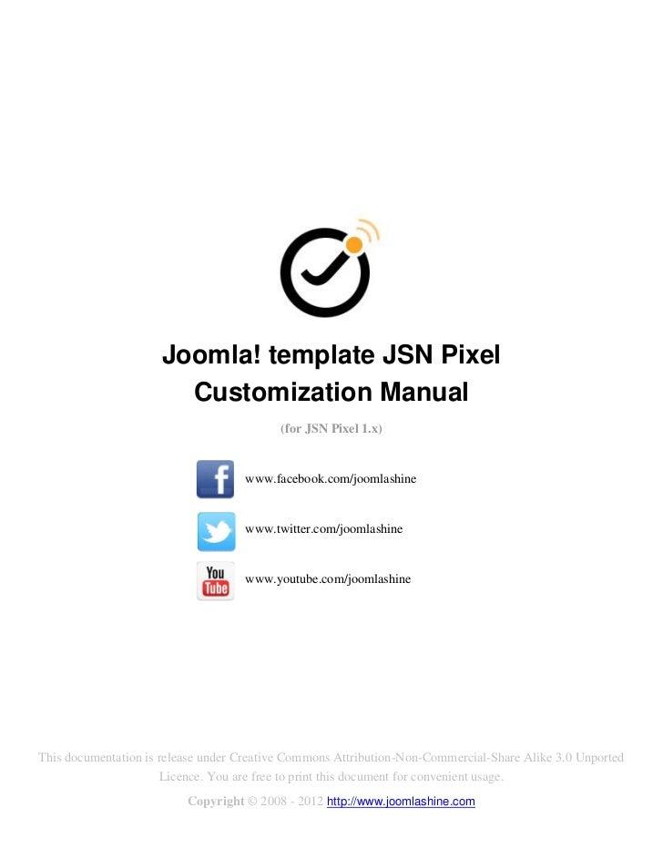 Joomla! template JSN Pixel                       Customization Manual                                          (for JSN Pi...