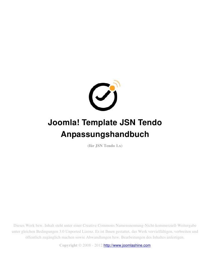 Joomla! Template JSN Tendo                        Anpassungshandbuch                                             (für JSN ...