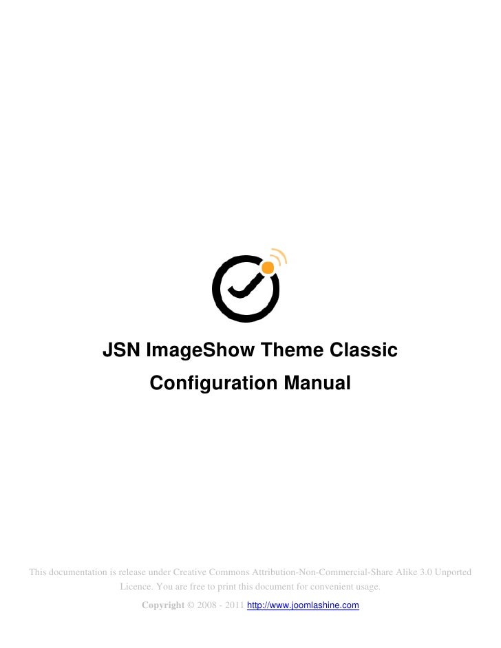 JSN ImageShow Theme Classic                            Configuration ManualThis documentation is release under Creative Co...