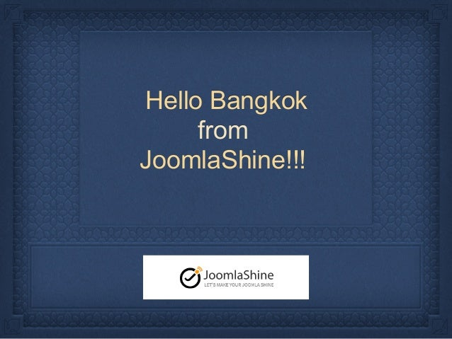 Hello Bangkok from JoomlaShine!!!