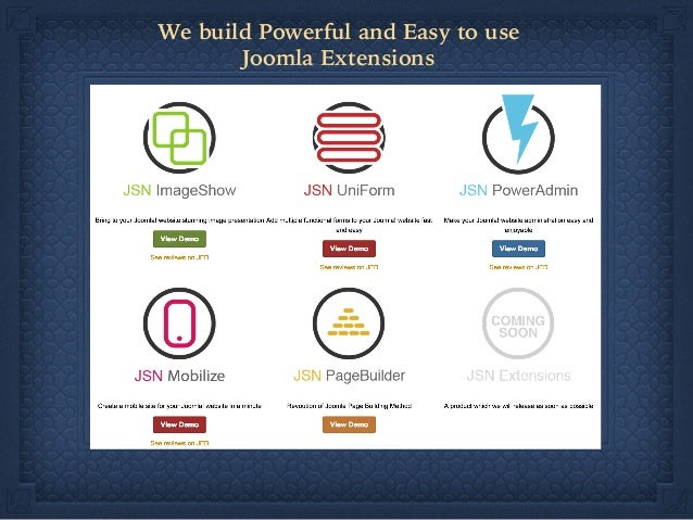 We build Powerful and Easy to use Joomla Extensions