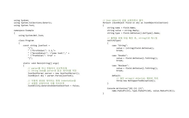 using System; using System.Collections.Generic; using System.Text; namespace Example { using System.Net.Json; class Progra...