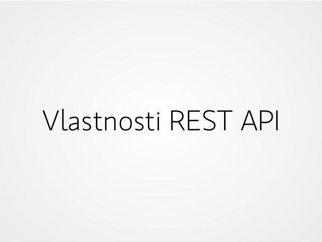 Vlastnosti REST API
