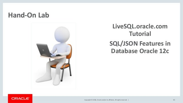 Json And Oracle Database A Brave New World