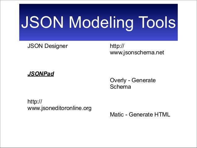 Json at work overview and ecosystem-v2 0