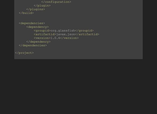 </configuration> </plugin> </plugins> </build> <dependencies> <dependency> ...