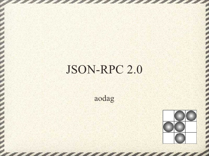 JSON-RPC 2.0    aodag