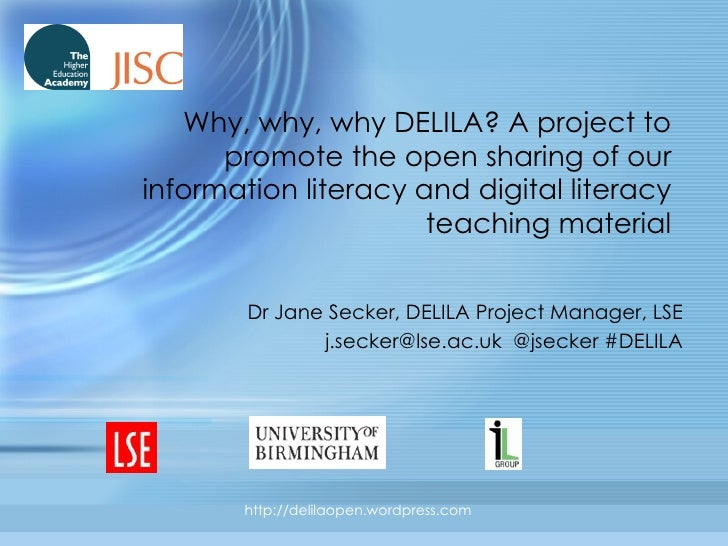 Why, why, why DELILA? A project to promote the open sharing of our information literacy and digital literacy teaching mate...