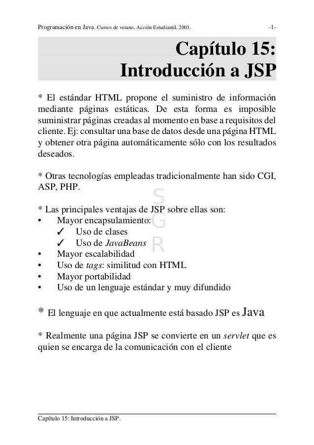 Programación en Java. Cursos de verano, Acción Estudiantil, 2003.   -1-                                        Capítulo 15...