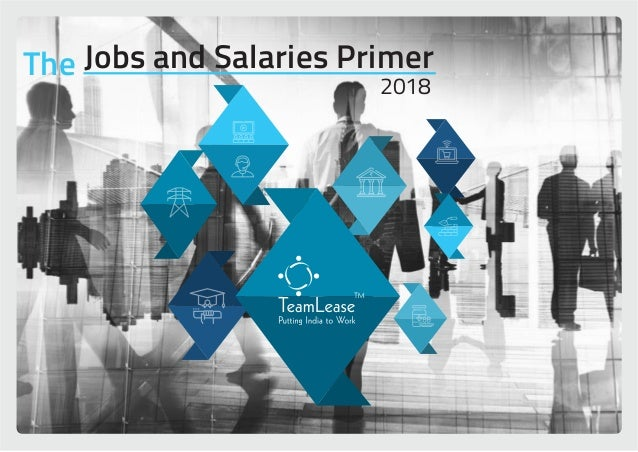 Jobs and Salaries Primer - 2018