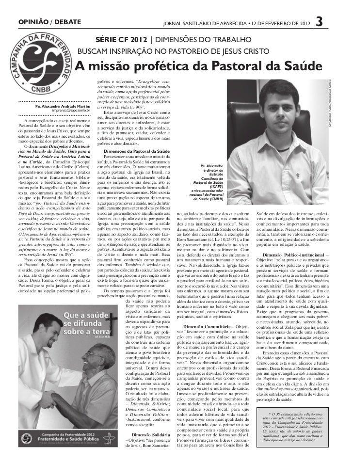 OPINIÃO / DEBATE                                                                   JORNAL SANTUÁRIO DE APARECIDA •12 DE FE...