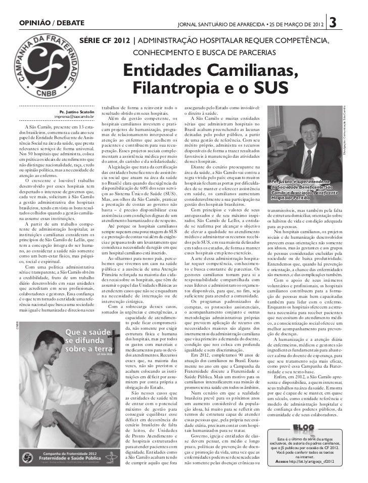 OPINIÃO / DEBATE                                                                           JORNAL SANTUÁRIO DE APARECIDA •...