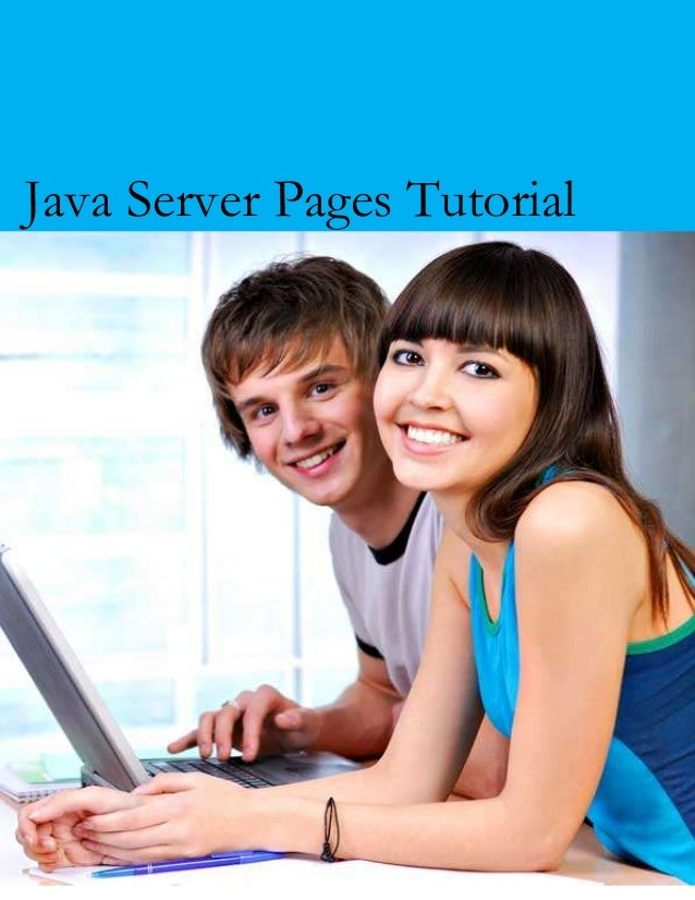 Java Server Pages Tutorial