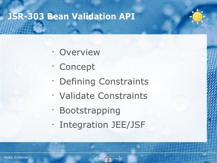 JSR-303 Bean Validation API                    •                      Overview                  •                      Con...