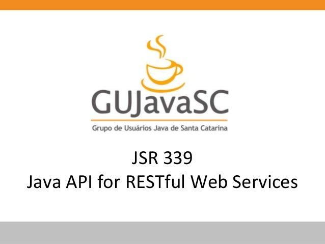 JSR 339 Java API for RESTful Web Services