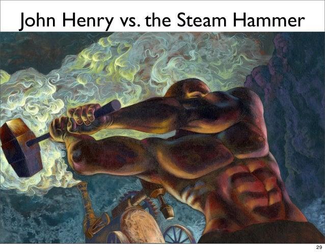 John Henry vs. the Steam Hammer 29