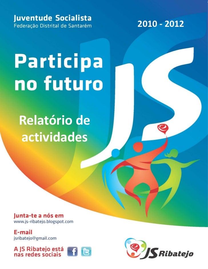2010 - 2012Relatório deactividades