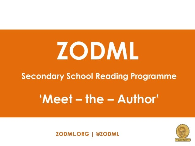 ZODML Secondary School Reading Programme  'Meet – the – Author'