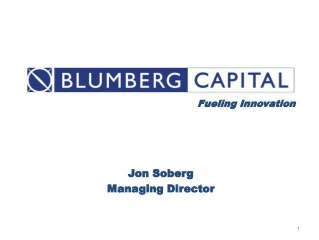 Fueling Innovation   Jon SobergManaging Director                                   1