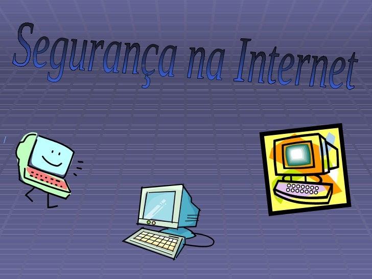Segurança na Internet /
