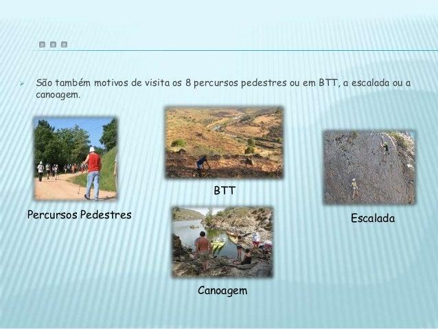  http://pt.wikipedia.org/wiki/Parque_Natural_do_Tejo_Internacional http://www.maisnatureza.com/paisagens/parques-naturai...