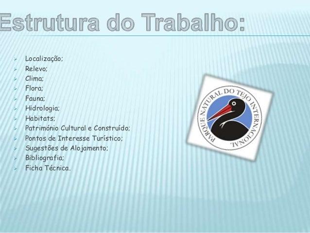  O Parque Natural do Tejo Internacional é um parque natural português que abrangeuma área em que o rio Tejo constitui a f...