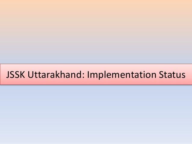 JSSK Uttarakhand: Implementation Status