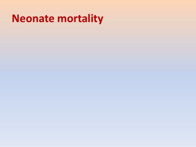 Neonate mortality