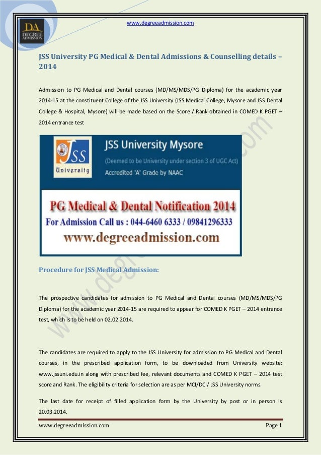 www.degreeadmission.com www.degreeadmission.com Page 1 JSS University PG Medical & Dental Admissions & Counselling details...