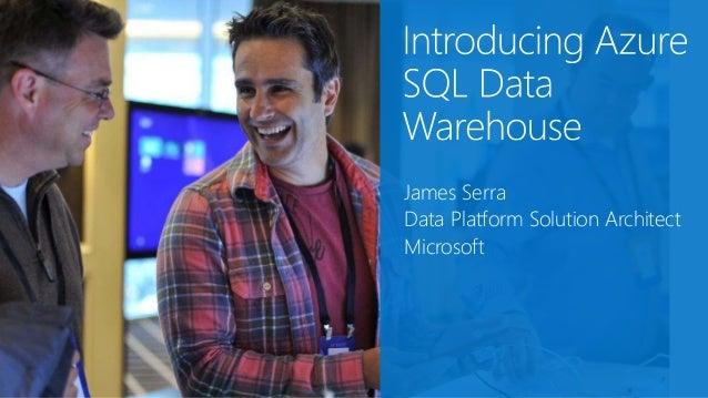 James Serra Data Platform Solution Architect Microsoft