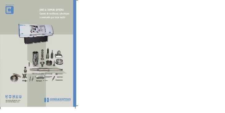 RECTIFICATION                       JONES & SHIPMAN SUPREMA                       Gamme de rectifieuses cylindriques      ...