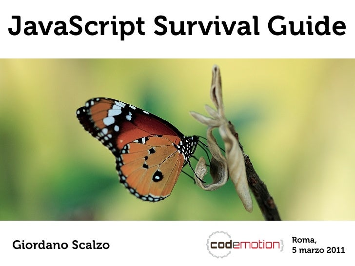 JavaScript Survival GuideGiordano Scalzo