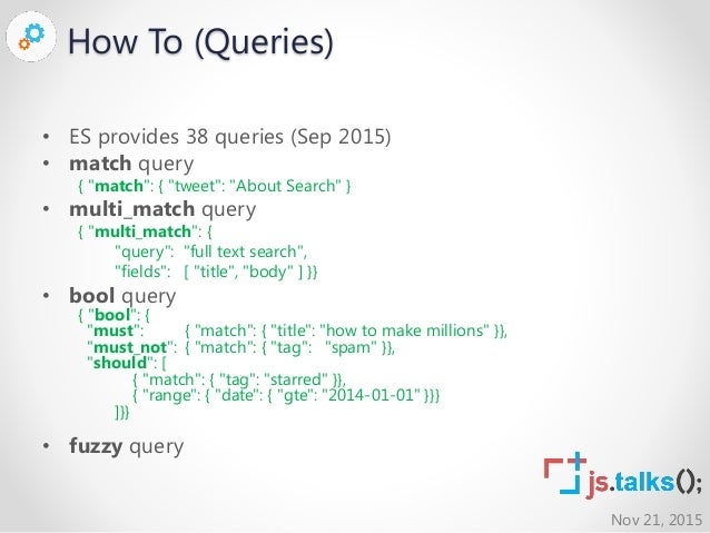 Scalability and Real-time Queries with Elasticsearch