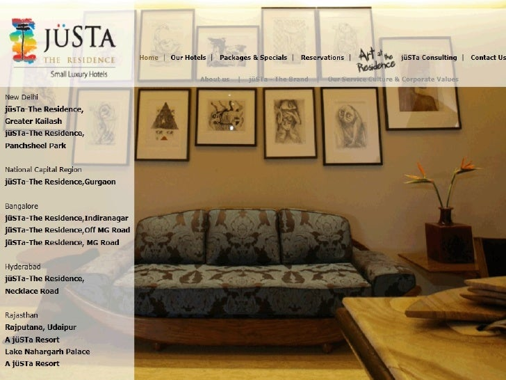 IdentityjüSTa The Residence Group currently operates eight hotels in four cities which are three in Bangalore, twoin New D...