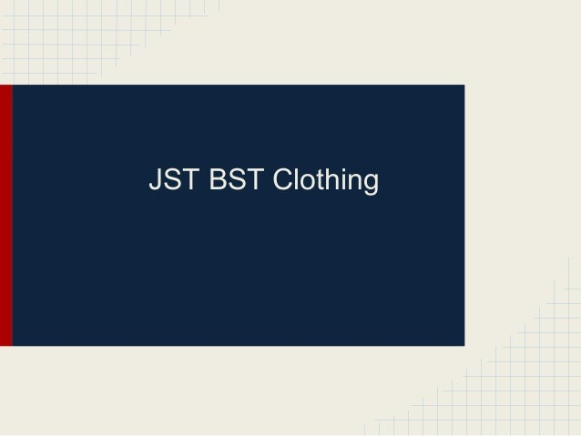 JST BST Clothing