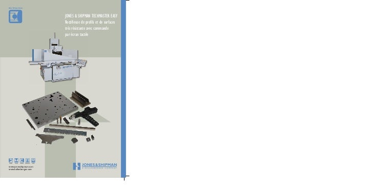 RECTIFICATION                       JONES&SHIPMANTEcHMASTEREASy                       Rectifieusedeprofilsetdesur...
