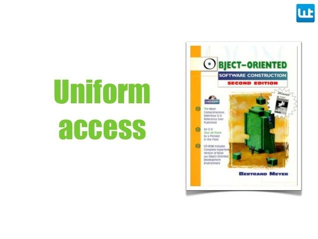 Uniform access