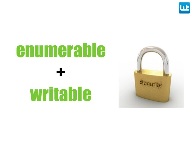enumerable + writable security