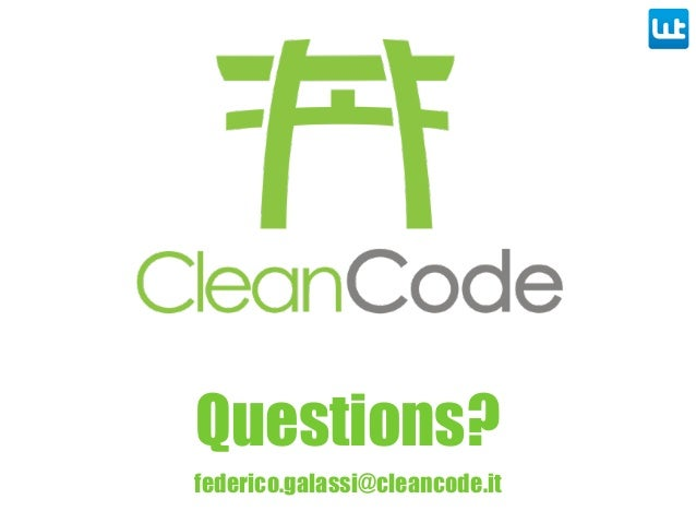 federico.galassi@cleancode.it Questions?