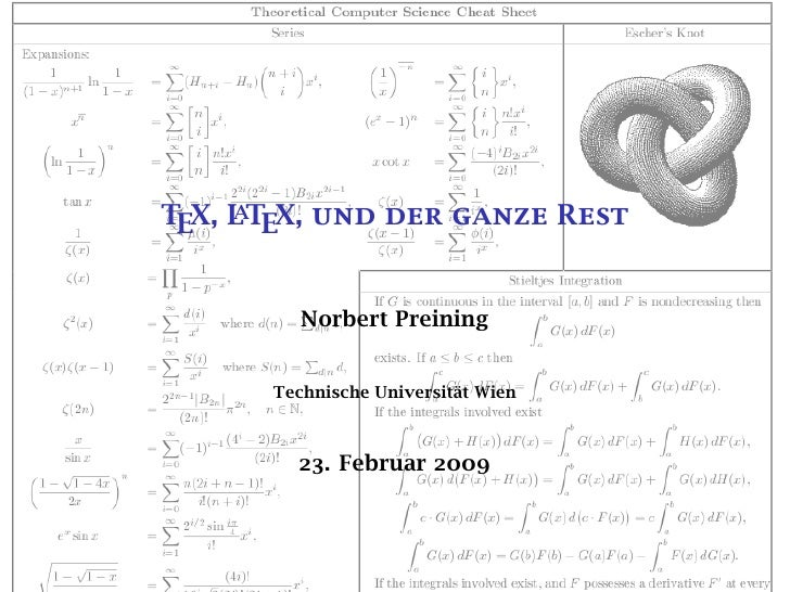 A TEX, L TEX, und der ganze Rest             Norbert Preining          Technische Universität Wien             23. Februar...