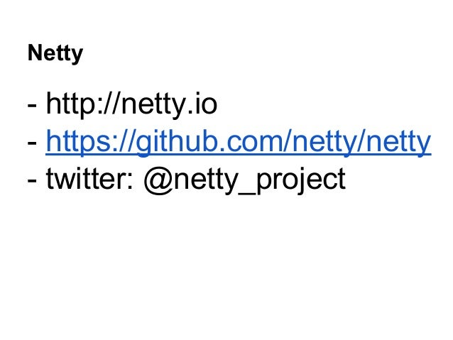 Netty - a pragmatic introduction