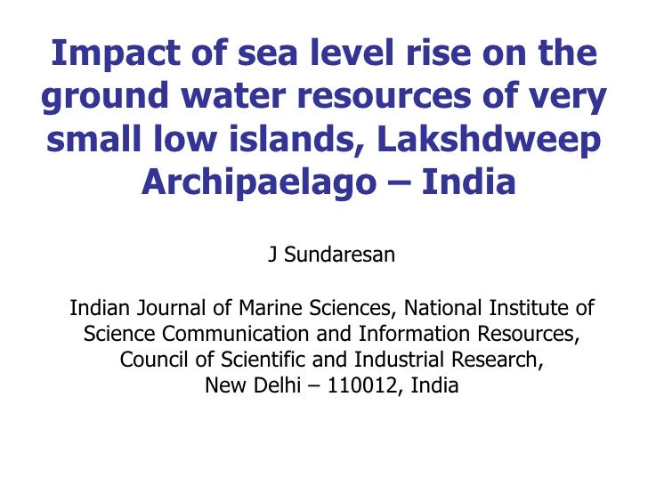 Impact of sea level rise on the ground water resources of very small low islands, Lakshdweep  Archipaelago – India J Sunda...